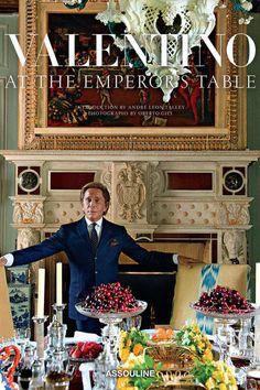 Valentino Garavani Interview - Valentino At The Emperor's Table Book