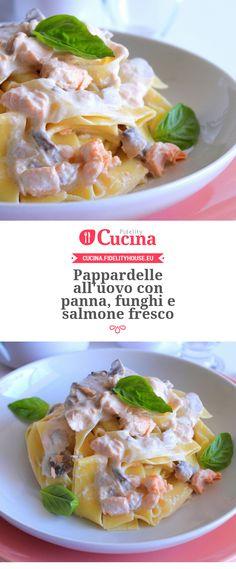 Pappardelle all'uovo con panna, #funghi e #salmone fresco della nostra utente Giovanna. Unisciti alla nostra Community ed invia le tue ricette!