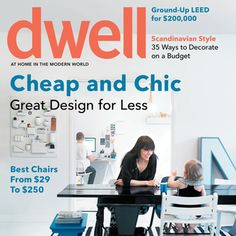 i love dwell. fab.com has it on sale $12 for a year subscription! but only until the end of the day!