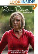 #4: Rain Dance -  http://frugalreads.com/4-rain-dance/ -
