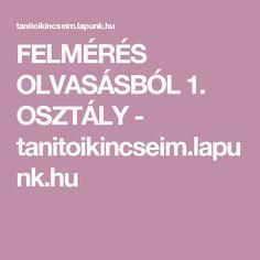 FELMÉRÉS OLVASÁSBÓL 1. OSZTÁLY - tanitoikincseim.lapunk.hu