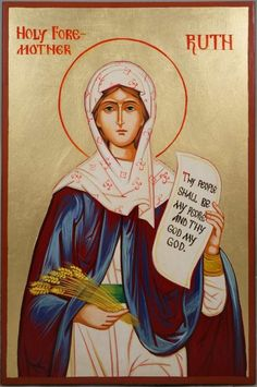 High quality hand-painted Orthodox icon of Holy Foremother Ruth. BlessedMart offers Religious icons in old Byzantine, Greek, Russian and Catholic style. Byzantine Icons, Byzantine Art, Religious Images, Religious Icons, Greek Icons, Soul Friend, Paint Icon, Russian Icons, Picture Icon