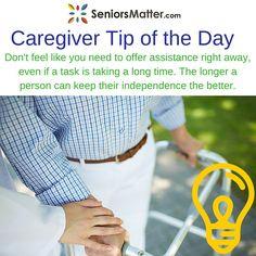 Caregiver Tip Of The Day #seniorsmatter #ifyoucareforseniorswecareforyou