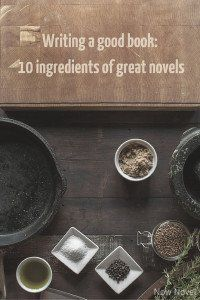 Writing a good book: 10 ingredients of great novels