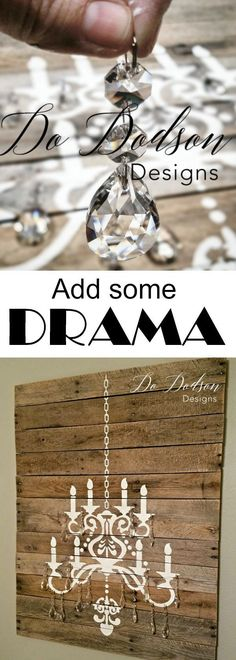 Every girl needs a CHANDELIER!  A pallet wood and crystals are the perfect rustic, dramatic combo. #diyproject