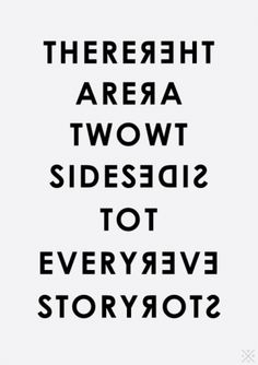 there are two sides to every story - by Abbas Mushtaq