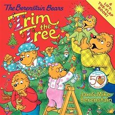 The Berenstain Bears Trim the Tree Book by Jan Berenstain   Trade Paperback   chapters.indigo.ca