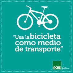 ¡Usa la bicicleta! #masprevencion #medioambiente
