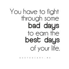 bad days to good days