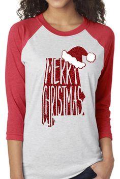 Alabama Merry Christmas Raglan Shirt by Momonherown on Etsy https://www.etsy.com/listing/491636269/alabama-merry-christmas-raglan-shirt