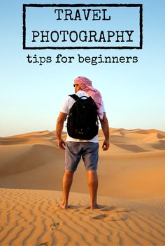I list some travel photography tips for beginners. It's pretty general information but get's you pointed in the right direction. Read and feel free to comment.