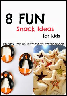 Preschoolers will love these 8 Fun Snack ideas for kids. Great for class parties, cooking with kids, birthday and fun treats.