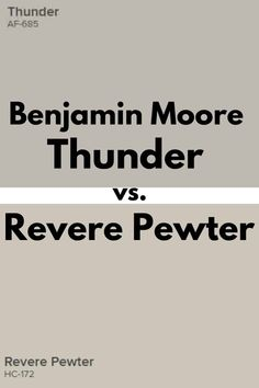 Curious about how these two neutral gray paint colors, Benjamin Moore Revere Pewter and Thunder compare to one another? #paint #homedecor #homeimprovement #paintcolors #greige