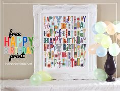 FREE Happy Birthday Printable!! One that you can use over and over!
