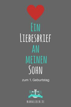 Liebesbrief an meinen Sohn Handmade Gifts For Grandma, Grandma Gifts, Gifts For Mom, Baby Co, Mom And Baby, Baby Kids, Letters To My Son, Love Letters, Baby Posters