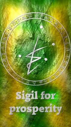Sigil for prosperity Sigil requests are closed. For more of my sigils go here: https://docs.google.com/spreadsheets/d/1m9vUCQcK8uX8O8yRoSHMkM9kKydBukSTKpO1OdWwCF0/edit#gid=0