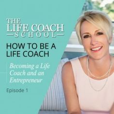 How-To-Be-A-Life-Coach-Becoming-a-Life-Coach-and-an-Entrepreneur-e1432659358395
