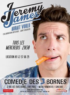 "One man show : ""Jeremy James Aurait Voulu"" - tous les mercredis à 21h30 à la Comédie des 3 bornes Réservation :  - billetreduc.com/136422/evt.htm - otheatro.com/admin/spectacles/jeremy-james-aurait-voulu - ticketac.com/spectacles/jeremy-james-aurait-voulu.htm - theatreonline.com/Spectacle/Jeremy-James-aurait-voulu/50126"