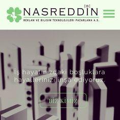 www.ajansnasreddin.com  Iş hayatınızdaki boşluklara hayallerinizi inşa ediyoruz.
