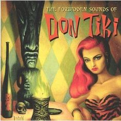 The contemporary sound of exotica ~ aloha from Don Tiki