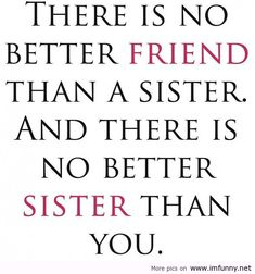 Cute Sister Quotes 93 Best MY CUTE SISTER images in 2019   Sisters, Friendship  Cute Sister Quotes