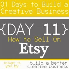 lots of posts on tips for starting and maintaining a successful Etsy shop