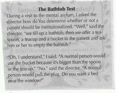 The bathtub test.