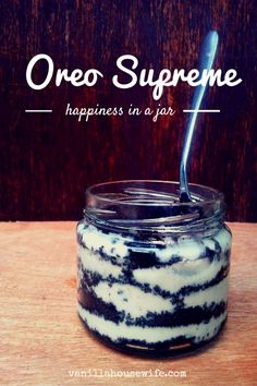 Oreo Supreme – Happiness in a Jar Easy no-bake dessert!