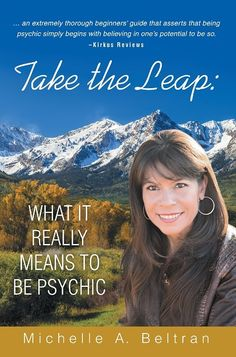 Take the Leap: What It Really Means to Be Psychic is now available on Amazon.com! It is possible for anyone to make the conscious decision to develop, rekindle, or magnify the powers of their ‪#‎intuitive‬ voice—their psychic mind. This book is written to discuss what it means to be ‪‎psychic‬.