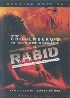 The Movie Fan Recommends: Rabid (1977)