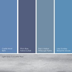 Suggested True Blue Paint Picks You can go with a pure blue or dial it down with shades that have more white or gray. I like pairing true blues with light gray concrete or tile. From left to right: Castle Moat, from Behr; Pitch Blue, from Farrow & Ball; Ship's Harbor, from Pittsburgh Paints and Lazy Sunday, from Benjamin Moore.