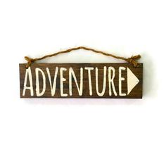 Adventure Wood Sign