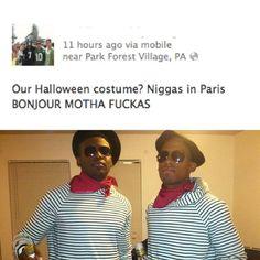 N***as In Paris:
