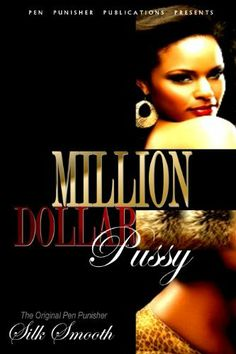Million Dollar Pussy (Money Makin') by Silk Smooth