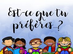 Est-ce que tu préfères. First Day Of School, Back To School, September Activities, French Worksheets, French Class, Teaching French, Would You Rather, Classroom Management, Elementary Schools