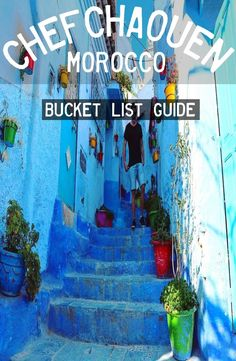 Chefchaouen, Morocco. Complete guide to the blue village