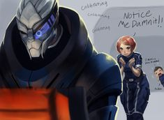 This idea popped in my head while looking back at the first game of Mass effect. In the first game you can't romance Garrus yet so this picture came up in my head lol XD Just did this one for fun s...