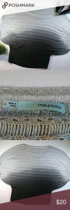 Maurice's batwing sweater Black and grey ombre oversized sweater. Top part is oversized, bottom is more slimming with shorter sleeves. Material has an open weave crocheted look, lighter weight. 100% acrylic. Excellent condition. Sz Large Maurices Sweaters