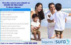 Te contamos las razones para contratar un seguro de vida Sura. Conoce más, sin compromiso al 313 282 5343 en #Popayán.