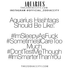 Zodiac Aquarius Hashtags! TheZodiacCity.com - For more zodiac fun facts, click here.