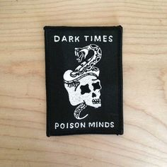 *limited run* dark times poison minds patch