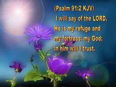 PSALM 91:2 KJV
