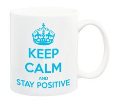"Kubek ""Keep Calm And Stay Positive"""