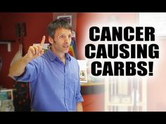 Cancer Causing Carbohydrates - YouTube This is SCARY information - LISTEN UP!!!!!
