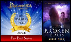 """WOW! :) """"All the Broken Places"""" won 2016 Reviewers Choice Award for Best Paranormal Romance/Suspense...Series from PRG! All of Cate's problems are in her head. That may be her greatest strength. On Amazon: http://amzn.to/2lLNsz5 or check out  my website at AniseEden.com!"""