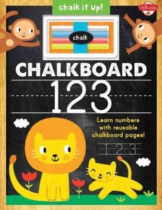 Chalkboard 123: Learn Numbers With Reusable Chalkboard Pages!