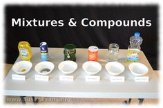 Mixtures and Compounds (with video demonstration) - http://susanevans.org/blog/4-mixtures-and-compounds/