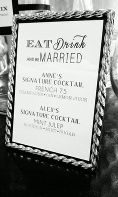 Love this signature drink sign!