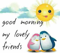 Good Morning messages for friends and family. Send Morning messages and wishes to your friends and family. Wish your friends with wonderful morning wishes Good Morning Messages Friends, Good Morning Dear Friend, Latest Good Morning, Good Morning Texts, Morning Morning, Good Morning Picture, Good Morning Greetings, Morning Pictures, Good Morning Wishes