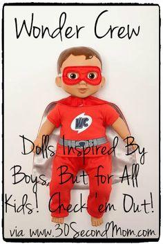 30 Second Mom - Ann Marie Gardinier Halstead: Wonder Crew: Dolls Inspired by Boys, But for All Kids!